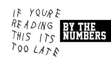 "Drake's ""If You're Reading This It's Too Late"" By The Numbers"