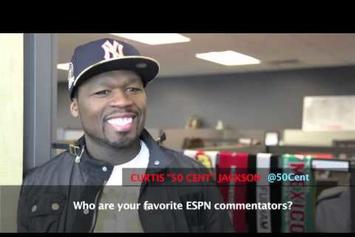 "50 Cent ""Talks Favorite ESPN Show & Commentators"" Video"