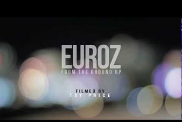 """Euroz  """"From The Ground Up (Foundation 2 Preview)"""" Video"""