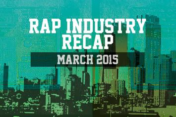 Rap Industry Recap: March