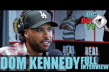Dom Kennedy On Big Boy's Neighborhood