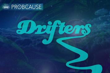 "Stream ProbCause's New Album ""Drifters"""