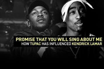 Promise That You Will Sing About Me: How Tupac Has Influenced Kendrick Lamar