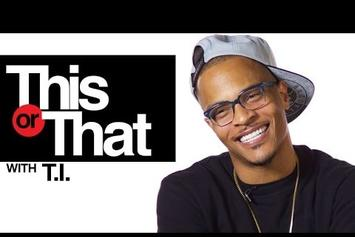 """T.I. Plays """"This Or That"""""""