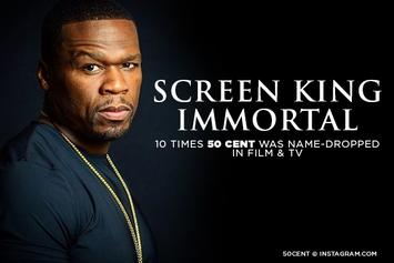 Screen King Immortal: 10 Times 50 Cent Was Name-Dropped In Film & TV