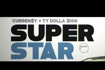 """Curren$y Feat. Ty Dolla $ign """"Superstar"""" Video"""