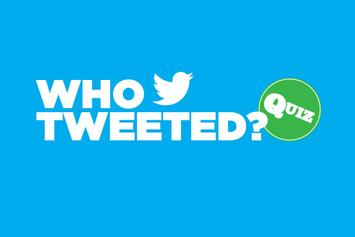 Quiz: Who Tweeted?