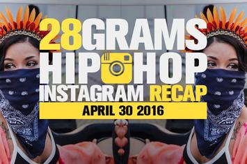 28 Grams: Hip-Hop Instagram Recap (April 30)