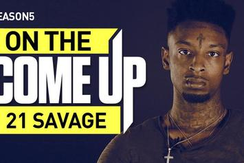 On The Come Up: 21 Savage