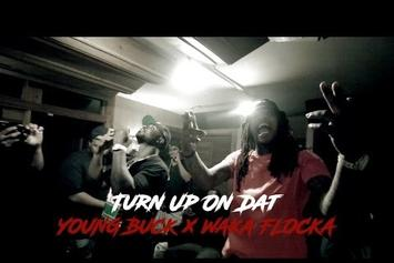 """Young Buck & Waka Flocka """"Turn Up On Dat"""" Video"""