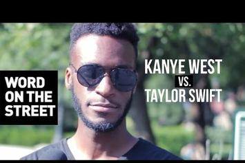 "Word On The Street: Kanye West Vs. Taylor Swift ""Famous"" Dispute"
