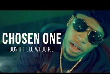 "Don Q Feat. DJ Whoo Kid ""Chosen One"" Video"
