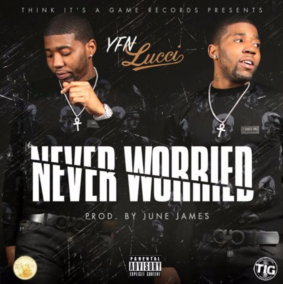 YFN Lucci Never Worried MP3 Download