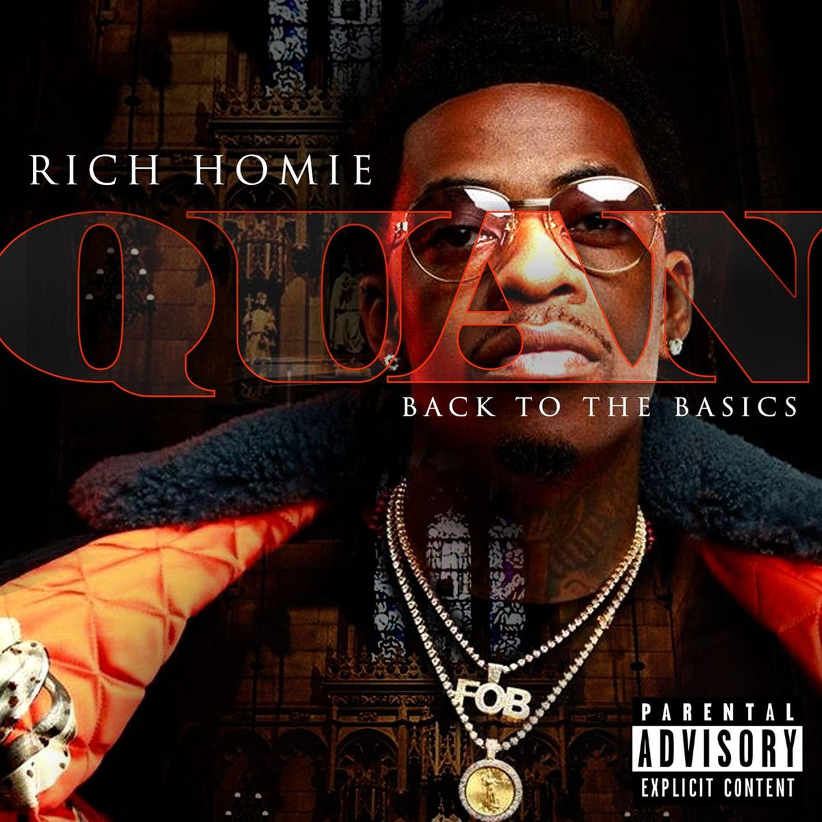 Rich Homie Quan Back To The Basics Album Zip Download
