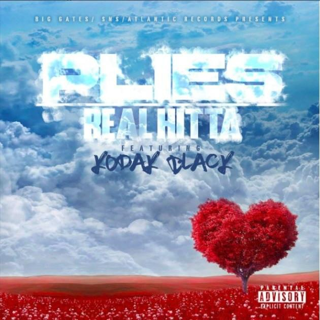 Plies Real Hitta Ft Kodak Black MP3 Download